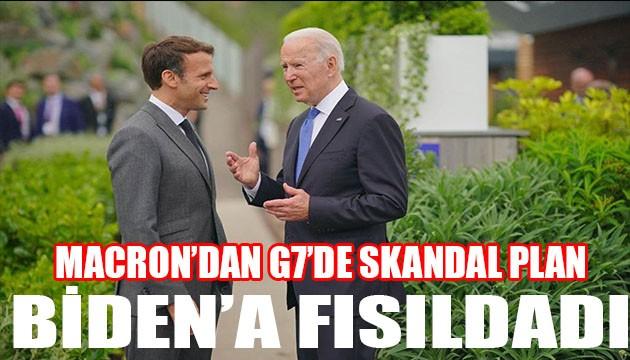Macron'dan G7'de skandal plan! Biden'a teklif etti!