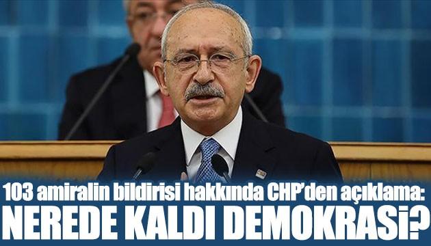 CHP'den 103 amiralin bildirisi hakkında ilk açıklama