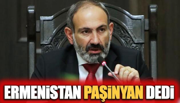 Ermenistan Paşinyan dedi
