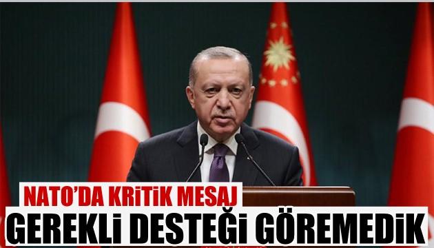 Erdoğan: Gerekli desteği göremedik