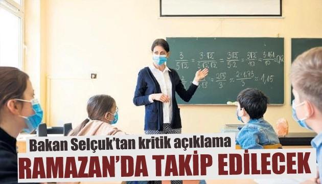 Bakan Selçuk'tan okullarla ilgili açıklama
