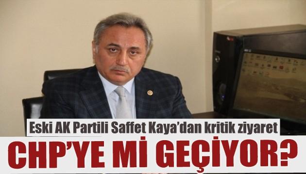 AK Partili eski vekilden kritik ziyaret! Saffet Kaya CHP'ye mi geçiyor?