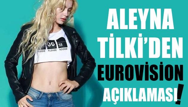 Aleyna Tilki'den Eurovision açıklaması!
