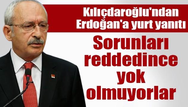 Kılıçdaroğlu'ndan Erdoğan'a yurt yanıtı: Sorunları reddedince yok olmuyorlar