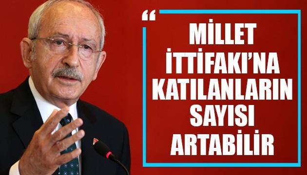 Kılıçdaroğlu'ndan Millet İttifakı açıklaması: Katılanların sayısı artabilir