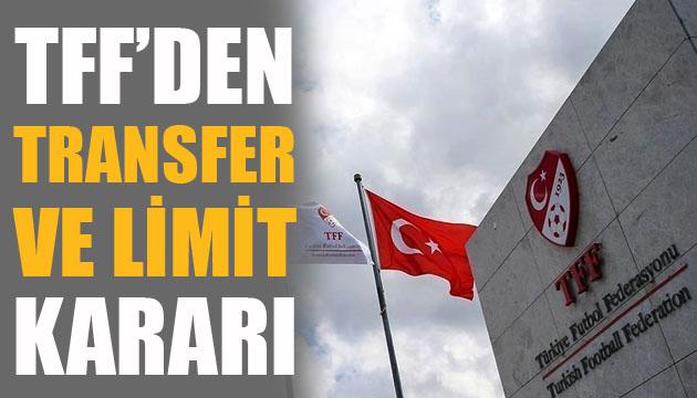 Türkiye Futbol Federasyonu ndan transfer dönemi ve harcama limiti kararı