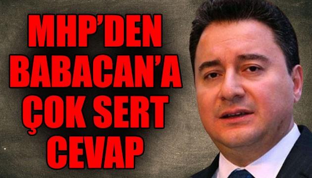 MHP'den Babacan'a çok sert cevap!