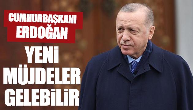 Erdoğan: Yeni müjdeler gelebilir
